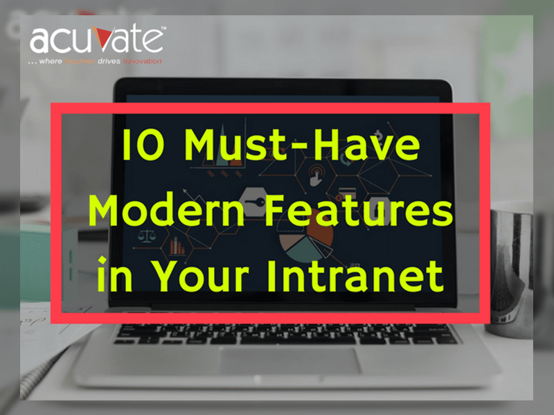 10-Must-Have-Modern-Features-in-Your-Intranet