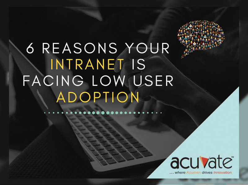 6-reasons-your-intranet-is-facing-low-user-adoption