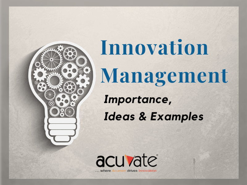 Innovation-Management-Importance-Ideas-And-Examples
