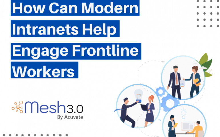 Intranets Help Engage Frontline Workers