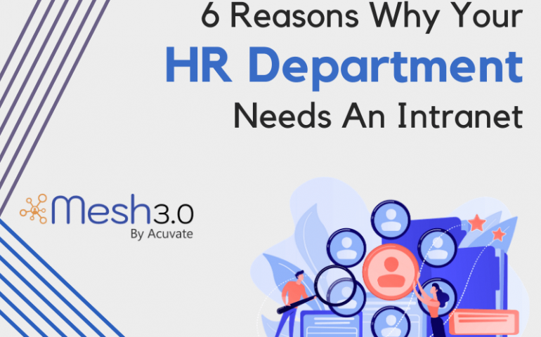 6 Reasons Why Your Hr Department Needs An Intranet