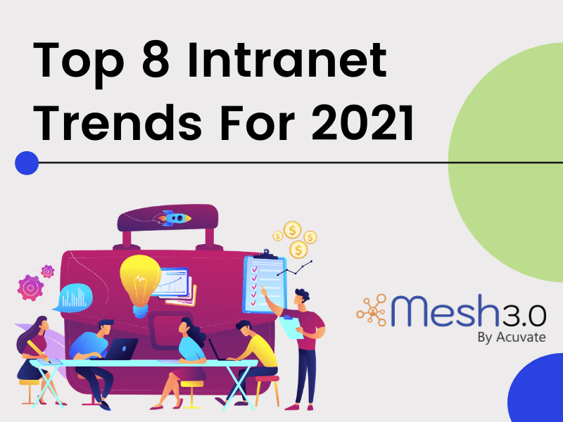 Top 8 Intranet Trends For 2021