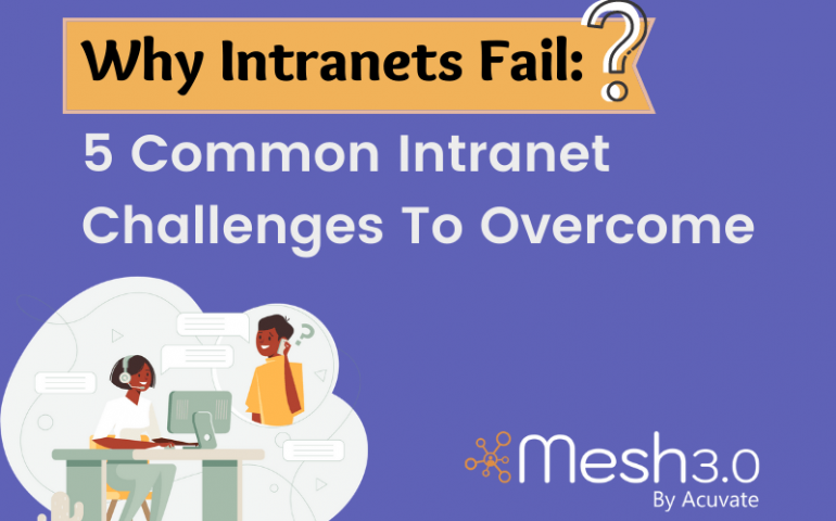 Why Intranets Fail 5 Common Intranet Challenges To Overcome