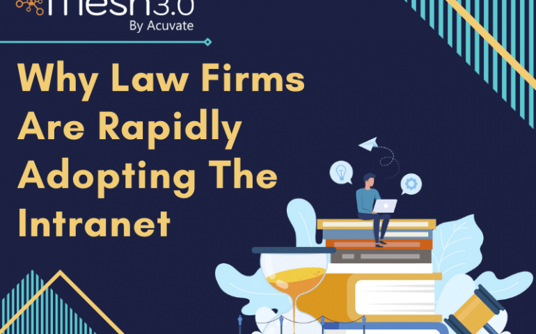 Why Law Firms Are Rapidly Adopting The Intranet