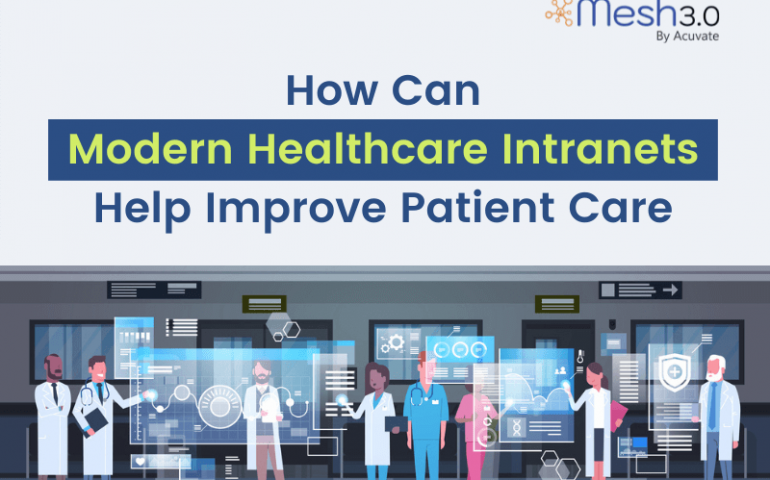 How Can Modern Healthcare Intranets Help Improve Patient Care