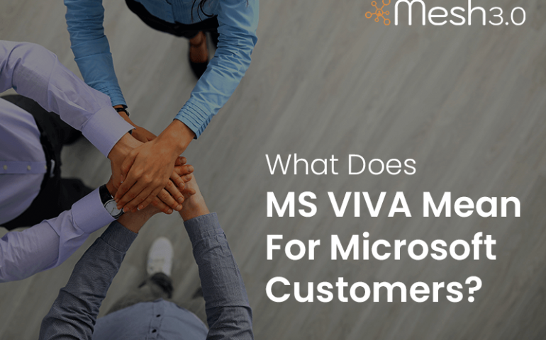 What Does Ms Viva Mean For Microsoft Customers