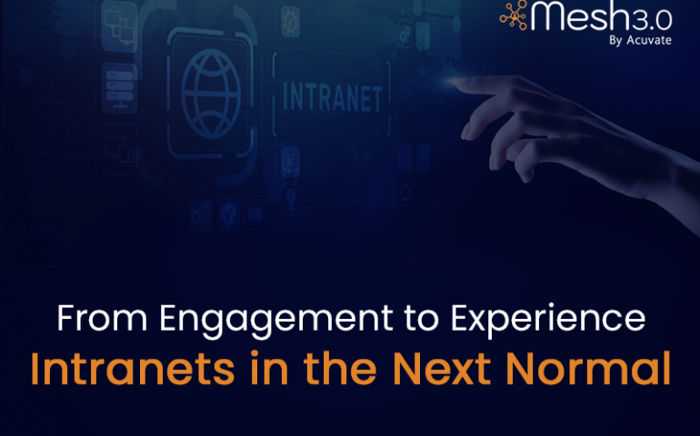 From Engagement To Experience Intranets In The Next Normal V1