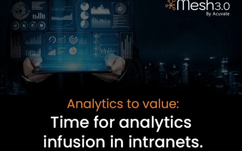 Analytics To Value Time For Analytics Infusion In Intranets