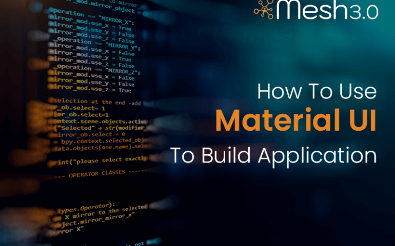 How To Use Material Ui To Build Application